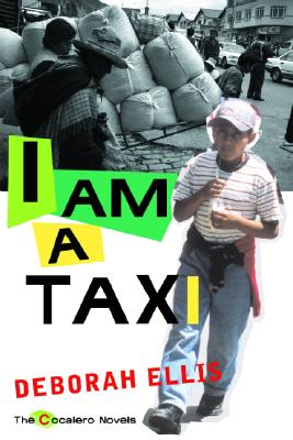 I Am a Taxi By Ellis, Deborah